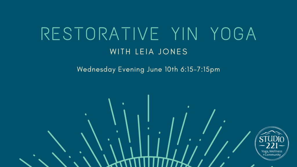 Restorative Yin Yoga with Leia Jones